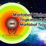Martabat Wahadiyah – Tingkatan Martabat Tujuh